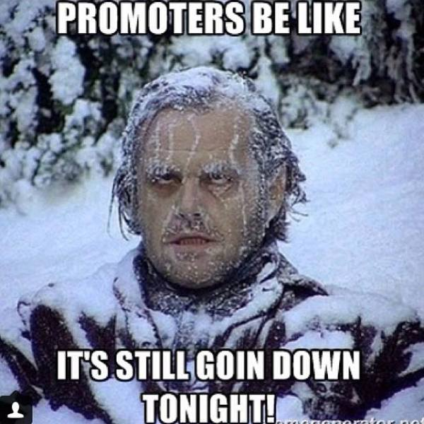 Promoters Be Like